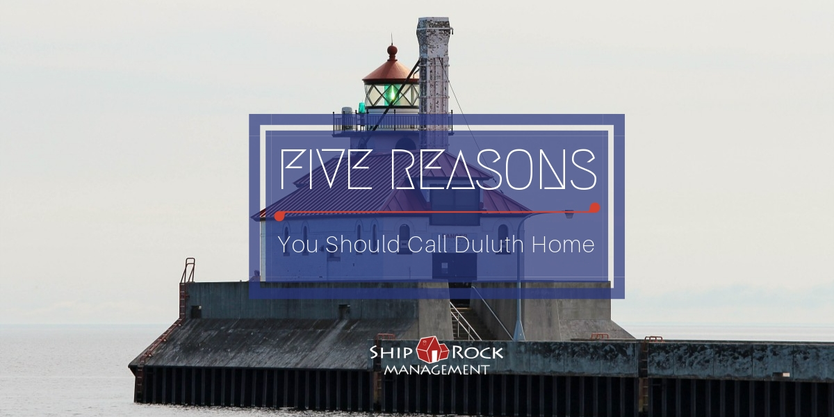 Five Reasons You Should Call Duluth Home