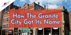 How the Granite City Got Its Name (St. Cloud)