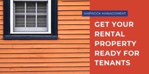 Get Your Rental Property Ready For Tenants